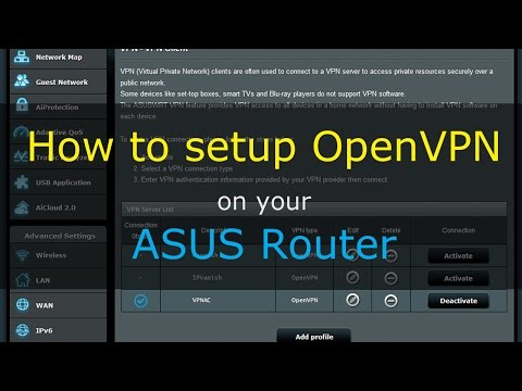 How to setup VPN (OpenVPN) for ASUSWRT routers (stock firmware)