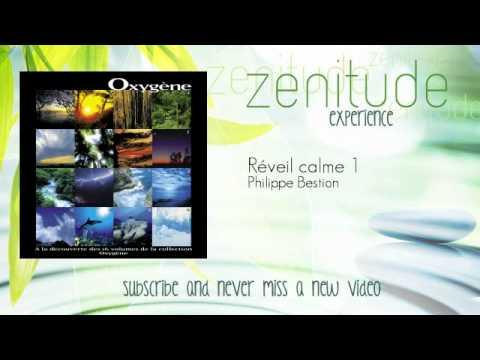 Relaxation - Philippe Bestion - Réveil calme 1 - ZenitudeExperience