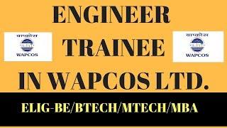 ENGINEER TRAINEE JOBS IN WAPCOS LIMITED