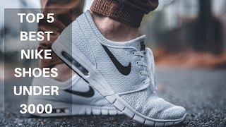 Top 5 best Nike Shoes Under 3000 Rupees