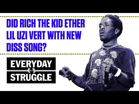Did Rich the Kid Ether Lil Uzi Vert With New Diss Song?   Everyday Struggle