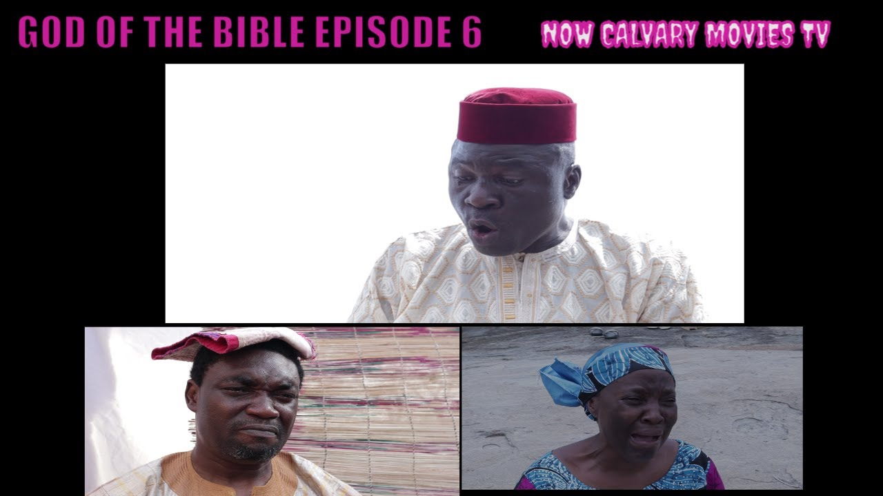 Download GOD OF THE BIBLE EPISODE 6  (A Film Written and Directed by Moses Korede ARE) Subtitled in English