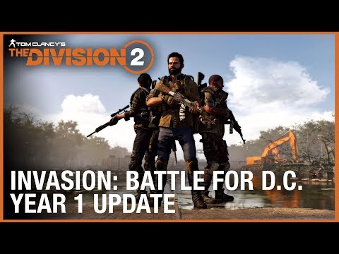 Tom Clancy's The Division 2: Year 1 Update - Invasion: Battle for D.C. | Ubisoft [NA]
