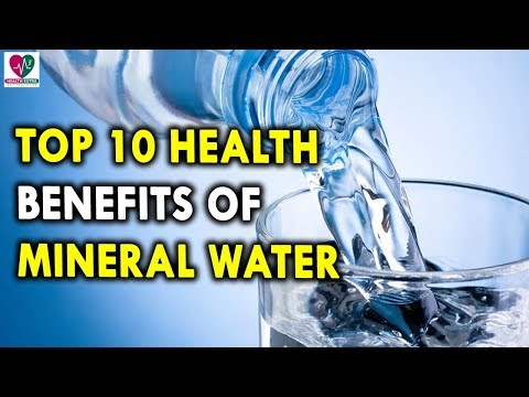 Top 10 Health Benefits Of Mineral Water - Health Benefits Of Drinking More Water