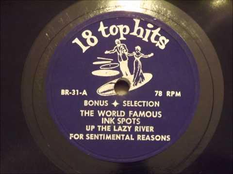 Ink Spots - I Love You For Sentimental Reasons - Nice 50's R&B Ballad
