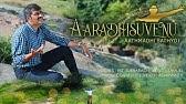 ಆರಾಧಿಸುವೆನು ಆತ್ಮದಿ ಸತ್ಯದಿ -Aaradisuvenu