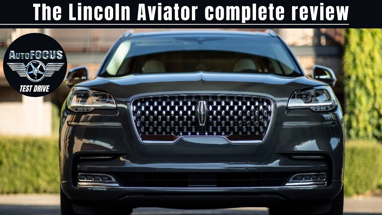 AutoFocus World: The Complete Lincoln Aviator review