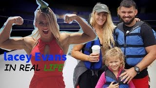 Lacey Evans Real Life Net worth, Husband, Daughter,Height,Weight WWE NXT Raw Dedut