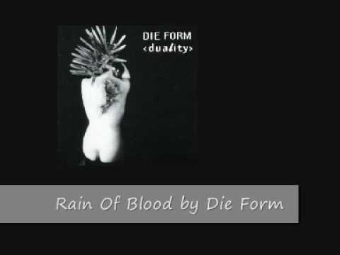 Die Form - Rain Of Blood