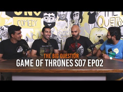 SnG: Game of Thrones Discussion S07Ep02 | Video Podcast