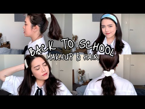 CHUẨN BỊ ĐI HỌC NHANH MÀ XINH: TRANG ĐIỂM TỰ NHIÊN, KIỂU TÓC ĐƠN GIẢN   #B2S (makeup&hairstyles)