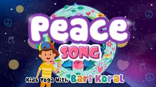 Peace, Love + Kindness Song for Circle Time and Kids Yoga Time