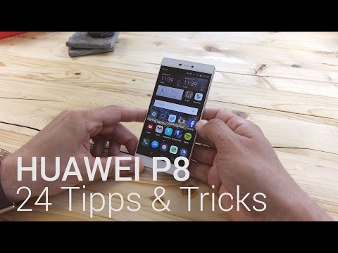 24 Tipps & Tricks: HUAWEI P8 (deutsch)