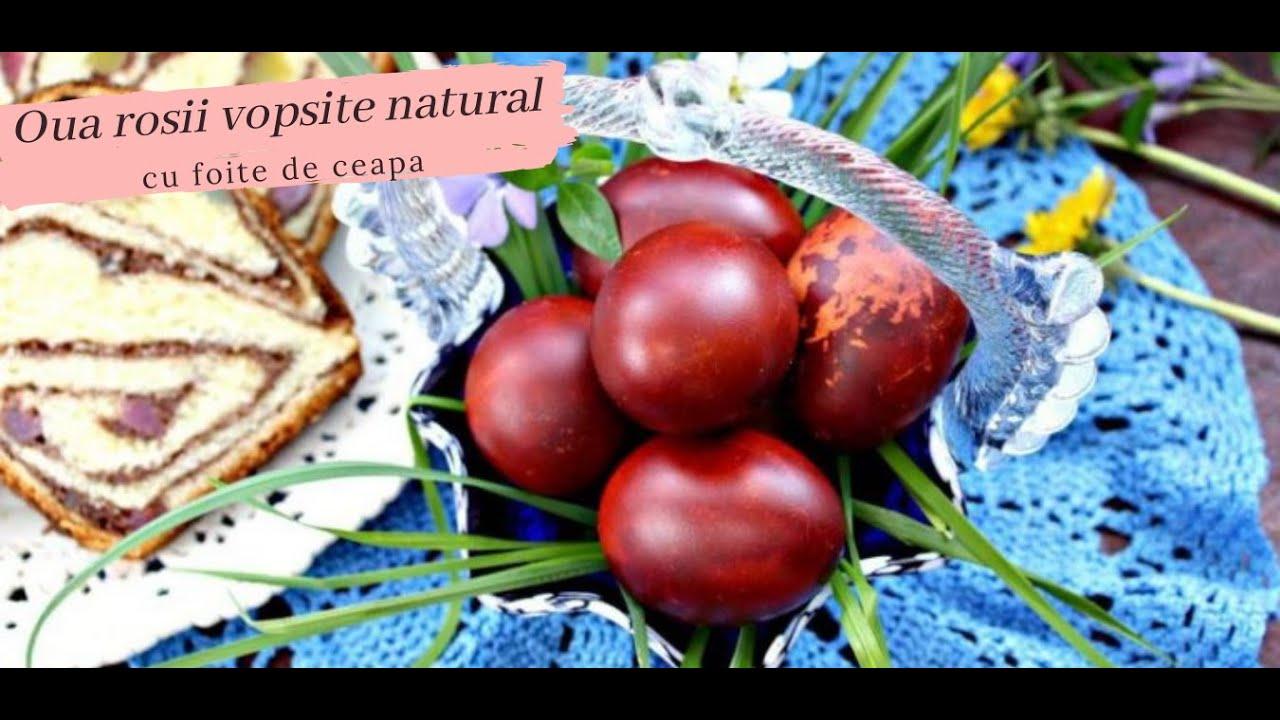 Oua rosii vopsite natural