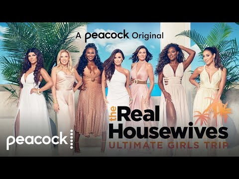 The Real Housewives Ultimate Girls Trip | Official Trailer | Peacock Original