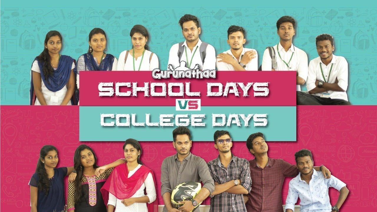 School Life vs College Life | Gurunathaa