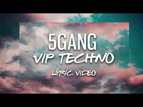 SELLY 5 GANG - VIP TECHNO (Lyric Video) *EXCLUSIV VIP V2