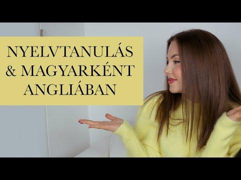 Hogyan Tanultam Meg Angolul│Magyarként Angliában, Tippek & Tapasztalatok