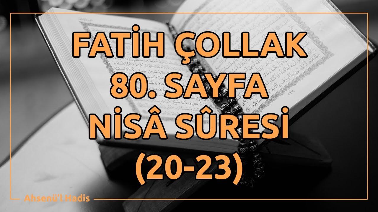 Fatih Çollak - 80.Sayfa - Nisâ Suresi (20-23)