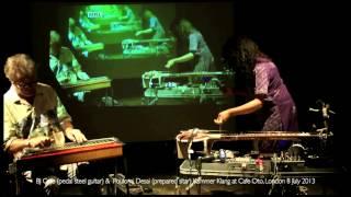 Usurp Cafe Oto | Kammer Klang BJ Cole (pedal steel guitar) + Poulomi (prepared sitar) 8 July 2013