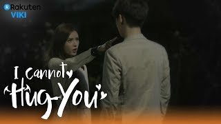 Video I Cannot Hug You - EP2 | I Like You [Eng Sub] download MP3, 3GP, MP4, WEBM, AVI, FLV Maret 2018