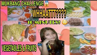(MUKBANG CHALLENGE) 10 Minutes Vegetables &amp FRUITS  (FIRST VLOG!!!) &quotSORRY FIRST TIMER&quot