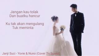 Yovie & Nuno - Janji Suci ( Cover Tri Suaka) | Lyrics