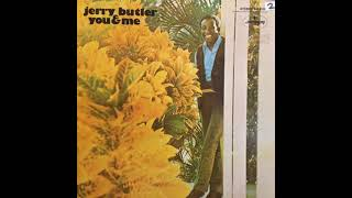 You & Me (full album) - Jerry Butler [1970 Soul]