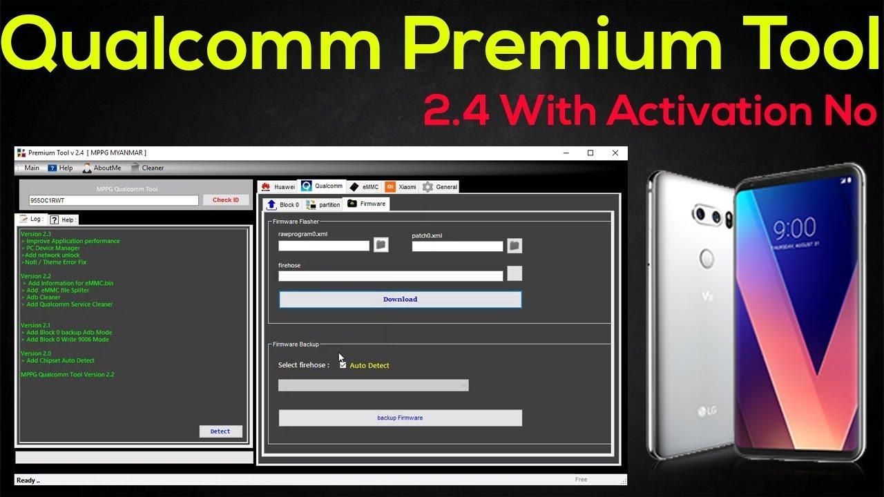 Qualcomm Premium Tool v2 4   How To Use Qualcomm Flasher Tool Cracked