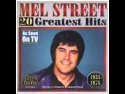 Mel Street's 20 Greatest Songs