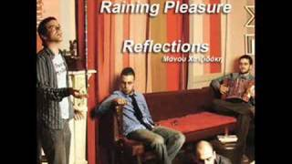 Watch Raining Pleasure Dedication video