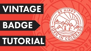 Vintage Badge Logo Tutorial - Adobe Illustrator 2017