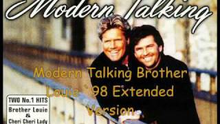 Modern Talking Brother Louie ´98 Extended Version