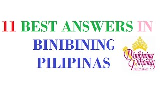 Top 11 Best Answers in Binibining Pilipinas