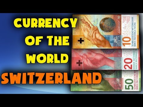 Currency of Switzerland.Swiss franc.Swiss currency