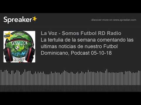 La tertulia de la semana comentando las ultimas noticias de nuestro Futbol  Dominicano e5792bdc353