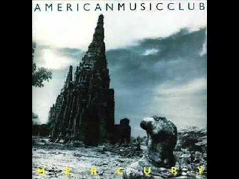 American Music Club - I've been a mess mp3