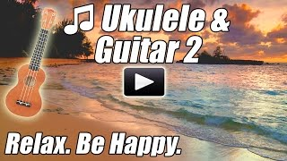 HAWAIIAN MUSIC Ukulele & Acoustic Guitar 2 Tropical Hawaii Island Luau Songs Instrumental playlist