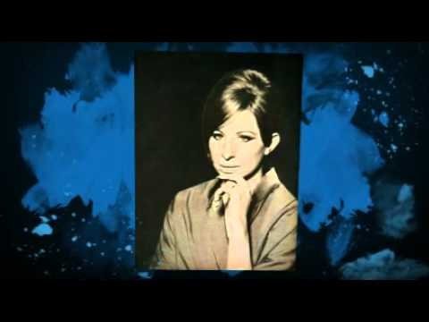 BARBRA STREISAND  since i don't have you