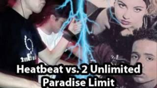 Heatbeat vs 2 Unlimited - Paradise Limit (MileStorm Mashup)