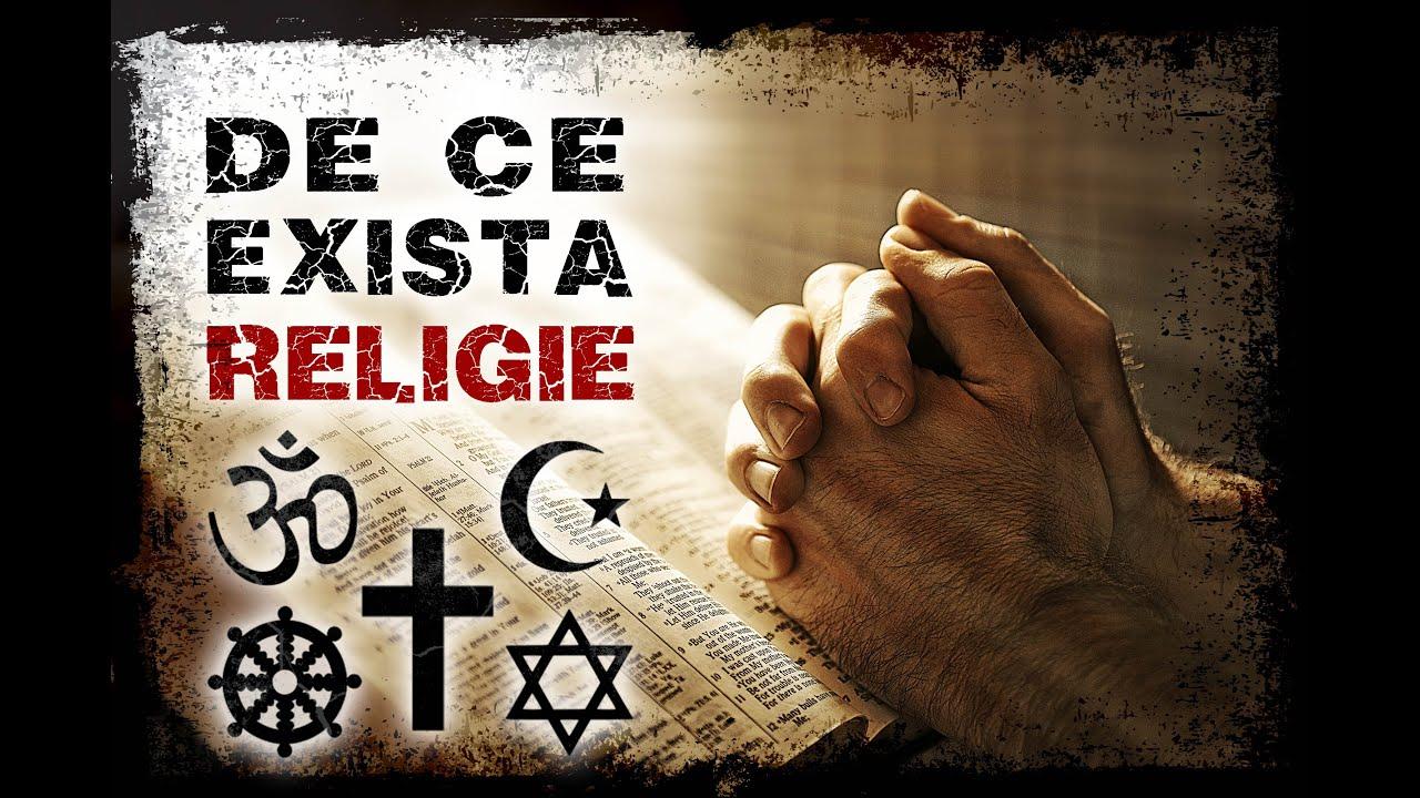De ce Exista Religie?