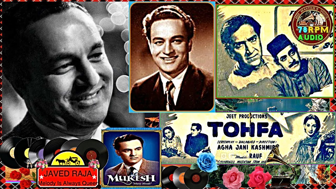 Download MUKESH~Film~TOHFA~{1947}~Ik Aisa Geet Sunao~[ Great Gem-One of My Fav,s ]