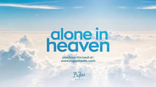 """Alone in heaven"" W/hook 