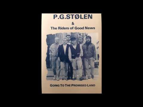 P. G. Stølen & The Riders of Good News - Going To The Promised Land