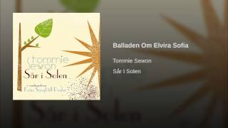 Balladen Om Elvira Sofia