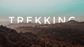 Trekking - Cinematic Video   Mobile Cinematography   Mazhab Khatri