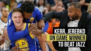 Kerr and Jerebko on Warriors' game-winning basket to beat Utah Jazz