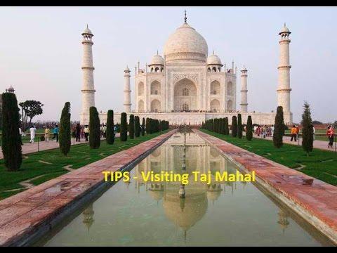 Tips for Taj Mahal visit - Do's and Don'ts