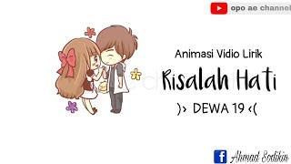 Risalah Hati ...( Dewa 19 )... || Animasi Vidio Lirik Cover