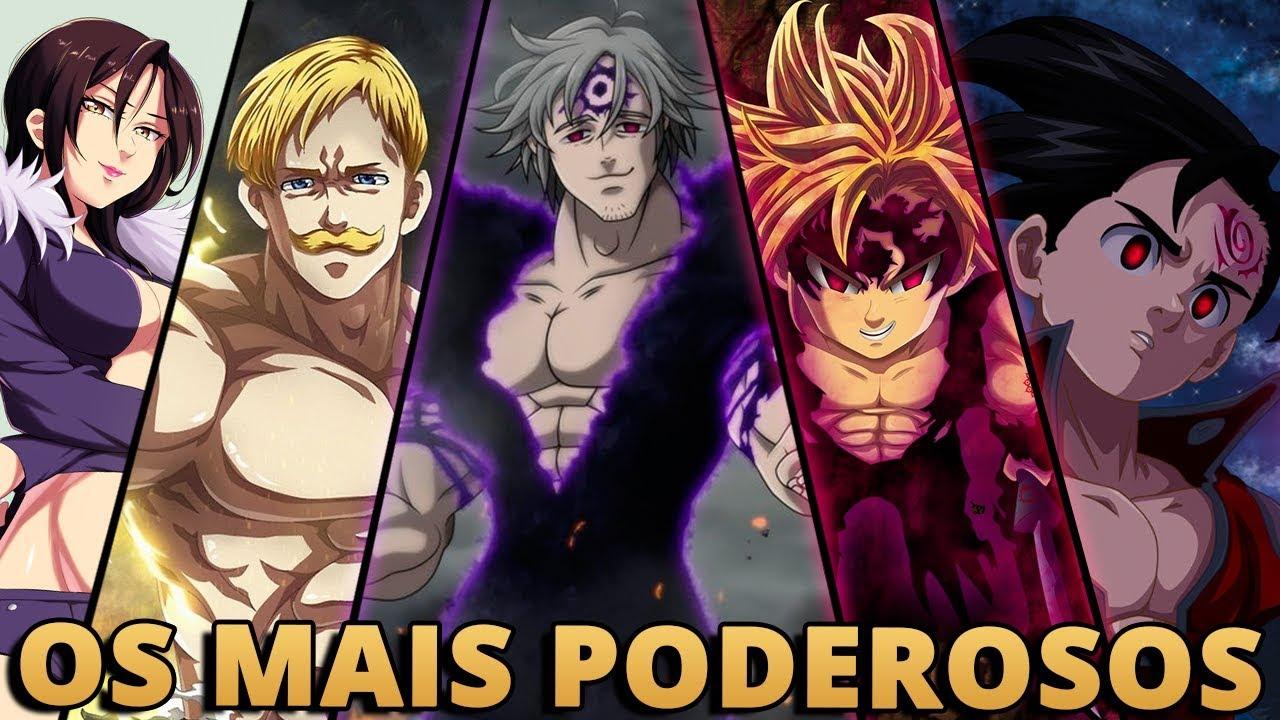 Download OS 10 PERSONAGENS MAIS PODEROSOS DE NANATSU NO TAIZAI | Player Solo